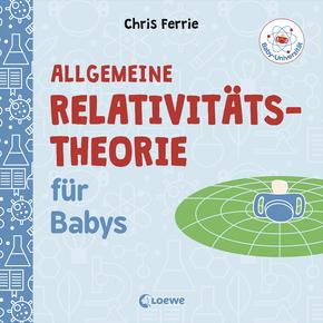 Allgemeine Relativitätstheorie für Babys
